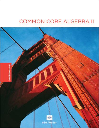 Common Core Algebra II